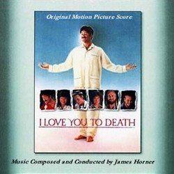 I Love You to Death Colonna sonora (James Horner) - Copertina del CD