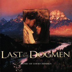 Last of the Dogmen Soundtrack (David Arnold) - CD cover