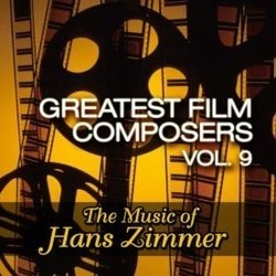 Greatest Film Composers Vol. 9 Soundtrack  (Hans Zimmer) - CD cover