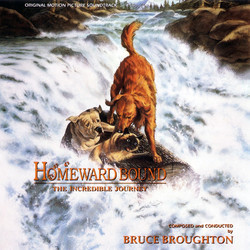 Homeward Bound: The Incredible Journey Soundtrack (Bruce Broughton) - CD cover