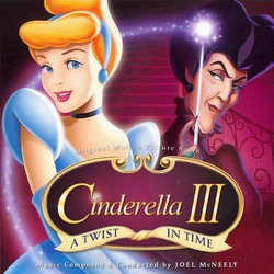 Cinderella III: A Twist in Time Soundtrack (Joel McNeely) - CD cover