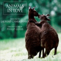 Animals in Love Soundtrack (Philip Glass) - CD-Cover