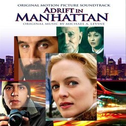 Adrift in Manhattan Colonna sonora (Michael A. Levine) - Copertina del CD