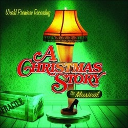 A Christmas Story - The Musical 声带 (Benj Pasek , Justin Paul) - CD封面