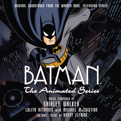 Batman: The Animated Series 聲帶 (Danny Elfman, Michael McCuistion, Lolita Ritmanis, Shirley Walker) - CD封面