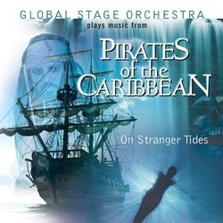 Pirates of the Caribbean : On Stranger Tides' サウンドトラック (The Global Stage Orchestra, Hans Zimmer) - CDカバー