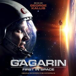 Gagarin: First in Space Soundtrack (George Kallis) - CD cover