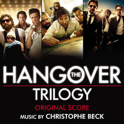 The Hangover Trilogy Soundtrack (Christophe Beck) - CD cover