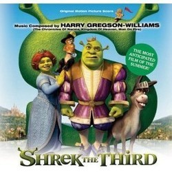 Shrek the Third Soundtrack (Harry Gregson-Williams) - CD cover