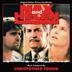 Max and Helen / The Oasis Colonna sonora (Christopher Young) - Copertina del CD