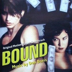 Bound Soundtrack (Don Davis) - CD cover