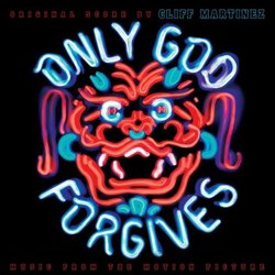 Only God Forgives Soundtrack (Cliff Martinez) - CD cover