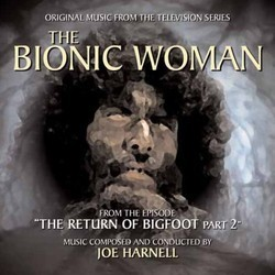 The Bionic Woman: The Return of Bigfoot Part 2 Soundtrack (Joe Harnell) - CD cover