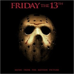 Friday The 13th Soundtrack (Various Artists, Steve Jablonsky) - CD cover