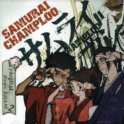Samurai Champloo Soundtrack (Various Artists) - CD cover