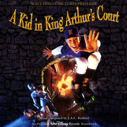 A Kid in King Arthur's Court Soundtrack (J.A.C. Redford) - CD cover