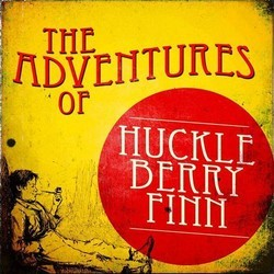 The Adventures of Huckleberry Finn Soundtrack (Jerome Moross) - Carátula