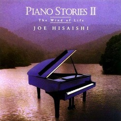 Piano Stories II: The Wind of Life Soundtrack (Joe Hisaishi) - CD-Cover