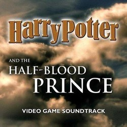 Harry Potter and the Half-Blood Prince サウンドトラック (James Hannigan) - CDカバー