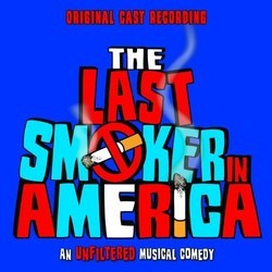 The Last Smoker in America Soundtrack (Peter Melnick, Bill Russell) - CD cover