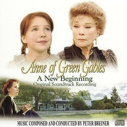 Anne of Green Gables: A New Beginning Soundtrack (Peter Breiner) - CD cover