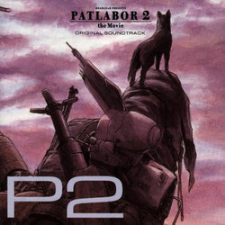 Patlabor 2: the Movie Soundtrack (Kenji Kawai) - CD-Cover
