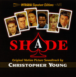 Shade Soundtrack (Christopher Young) - CD cover