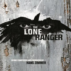 The Lone Ranger Soundtrack (Hans Zimmer) - CD cover