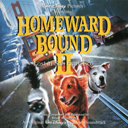 Homeward Bound II: Lost in San Francisco Soundtrack (Bruce Broughton) - CD-Cover