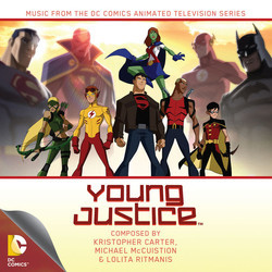 Young Justice サウンドトラック (Kristopher Carter, Michael McCuistion, Lolita Ritmanis) - CDカバー
