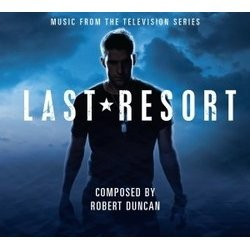 Last Resort Soundtrack (Robert Duncan) - CD cover