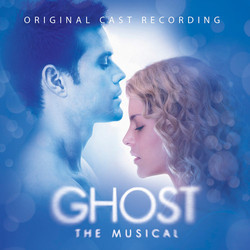 Ghost - The Musical Soundtrack (Glen Ballard, Glen Ballard, Bruce Joel Rubin, Dave Stewart, Dave Stewart) - CD cover