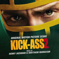 Kick-Ass 2 Soundtrack (Henry Jackman, Matthew Margeson) - CD cover