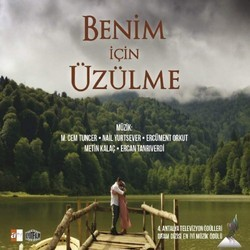 Benim �in �z�lme Soundtrack (Cem Tuncer, Nail Yurtsever) - CD cover