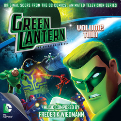 Green Lantern: The Animated Series: Volume 2 Soundtrack (Frederik Wiedmann) - CD cover