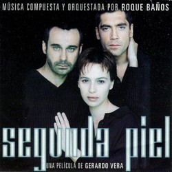 Segunda Piel Soundtrack (Roque Ba�os) - CD cover