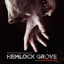 Hemlock Grove Soundtrack (Nathan Barr) - CD cover