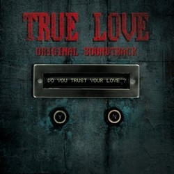True Love Soundtrack (Andrea Bonini) - CD cover