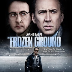 The Frozen Ground Soundtrack (Lorne Balfe) - CD cover