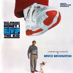Honey, I Blew Up the Kid Soundtrack (Bruce Broughton) - CD cover