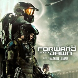 Halo 4: Forward Unto Dawn Soundtrack (Nathan Lanier) - CD cover