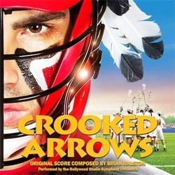 Crooked arrows Soundtrack (Brian Ralston) - CD cover