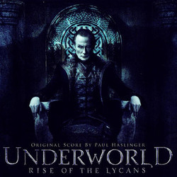 Underworld: Rise of the Lycans Soundtrack (Paul Haslinger) - Carátula