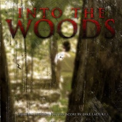 Into the Woods Soundtrack (Jake Laduke) - CD cover