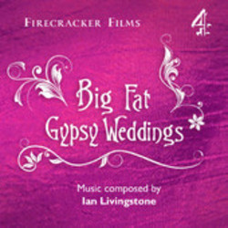 Big Fat Gypsy Weddings Soundtrack (Ian Livingstone) - CD cover