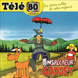 Inspector Gadget Soundtrack  (Shuki Levy, Haim Saban) - CD cover