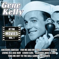 Gene Kelly at the Movies, Volume 1 Soundtrack (Various Artists, Gene Kelly ) - CD cover