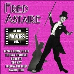 Fred Astaire at the Movies, Volume 1 Soundtrack  (Various Artists, Fred Astaire) - CD cover