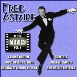 Fred Astaire at the Movies, Volume 2 Soundtrack  (Various Artists, Fred Astaire) - CD cover