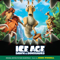 Ice Age: Dawn of the Dinosaurs - John Powell - 30/09/2016